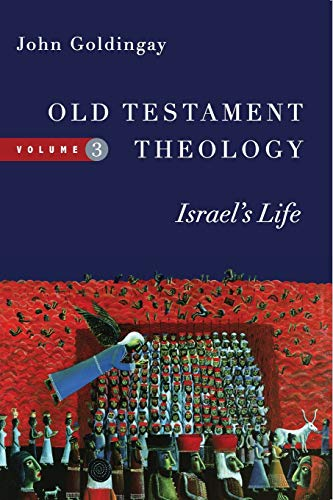9780830824960: Old Testament Theology: Israel's Life