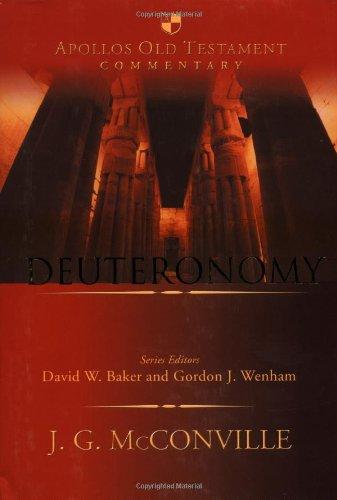 Deuteronomy (Apollos Old Testament Commentary): McConville, J. G.