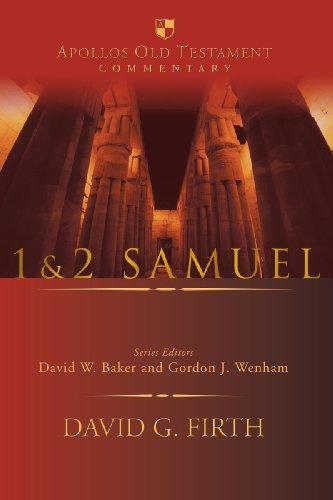 1 & 2 Samuel (Apollos Old Testament Commentary, Vol. 8): David G. Firth