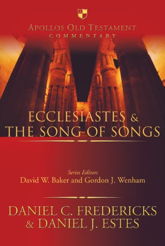 9780830825158: Ecclesiastes & the Song of Songs (Apollos Old Testament Commentary)