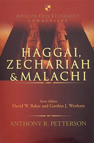 Haggai, Zechariah and Malachi (Hardcover): Anthony R. Petterson