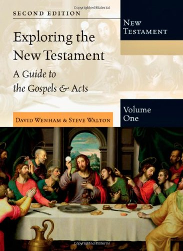 9780830825394: 1: Exploring the New Testament: A Guide to the Gospels & Acts (Exploring the Bible)