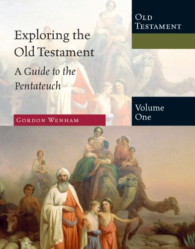 9780830825417: Exploring the Old Testament: A Guide to the Pentateuch: 1 (Exploring the Bible Series)