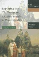 9780830825431: 3: Exploring the Old Testament: A Guide to the Psalms & Wisdom Literature (Exploring the Bible: Old Testament)