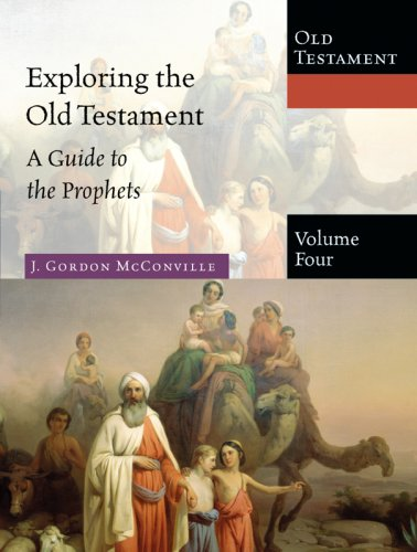 9780830825448: 4: Exploring the Old Testament: A Guide to the Prophets (Exploring the Bible)