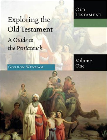 9780830825516: 1: Exploring the Old Testament: A Guide to the Pentateuch