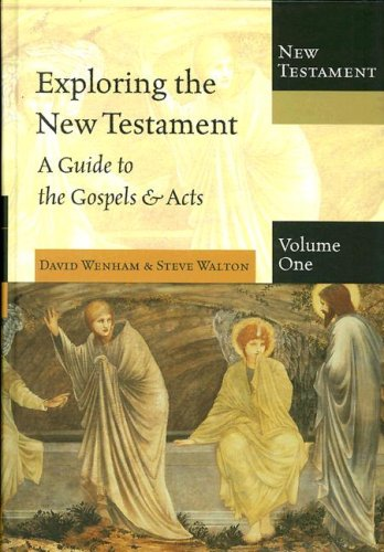 9780830825578: Exploring The New Testament, Vol. 1: A Guide to the Gospels and Acts