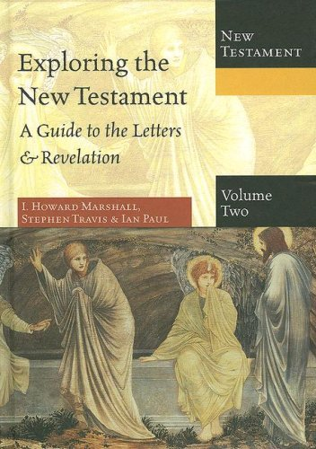 9780830825585: Exploring the New Testament, Volume 2: A Guide to the Letters & Revelation (Exploring the Bible)