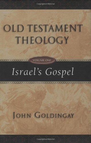 9780830825615: Old Testament Theology: Israel's Gospel (Vol. 1)