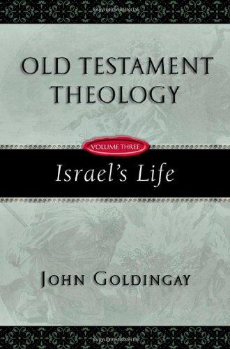 9780830825639: Old Testament Theology, Vol. 3: Israel's Life