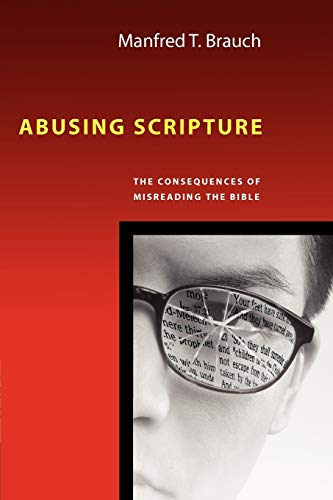 9780830825790: Abusing Scripture: The Consequences of Misreading the Bible