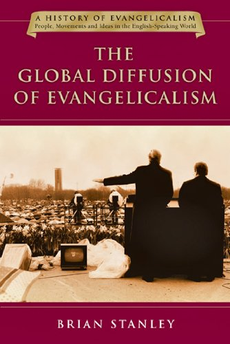 9780830825851: The Global Diffusion of Evangelicalism: The Age of Billy Graham and John Stott