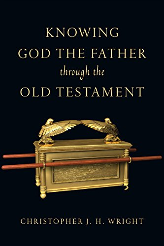 9780830825929: Knowing God the Father Through the Old Testament