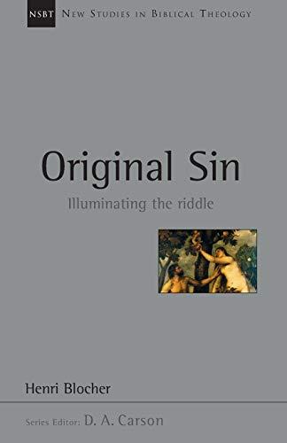 9780830826056: Original Sin: Illuminating the Riddle (New Studies in Biblical Theology)