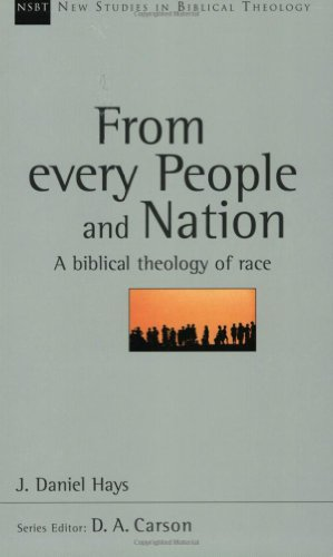 9780830826162: From Every People and Nation: A Biblical Theology of Race (New Studies in Biblical Theology)