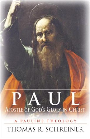 9780830826513: Paul, Apostle of God's Glory in Christ: A Pauline Theology