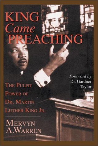 9780830826582: King Came Preaching: The Pulpit Power of Dr. Martin Luther King Jr.