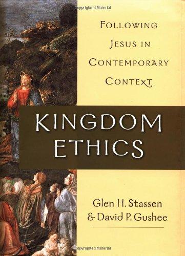 9780830826681: Kingdom Ethics: Following Jesus in Contemporary Context