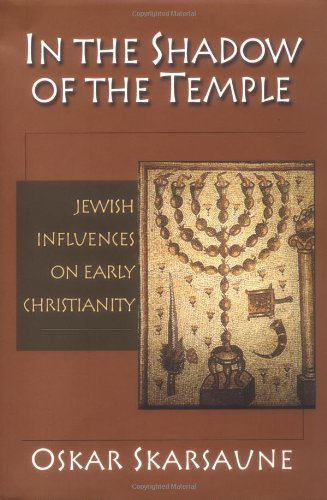 9780830826704: In the Shadow of the Temple: Jewish Influences on Early Christianity