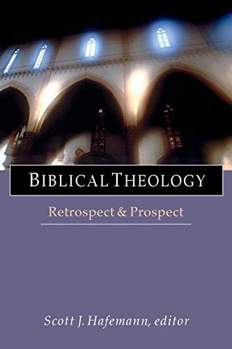9780830826841: Biblical Theology: Retrospect & Prospect