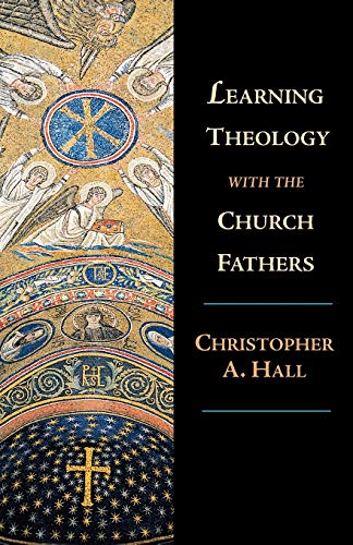 9780830826865: Learning Theology With the Church Fathers
