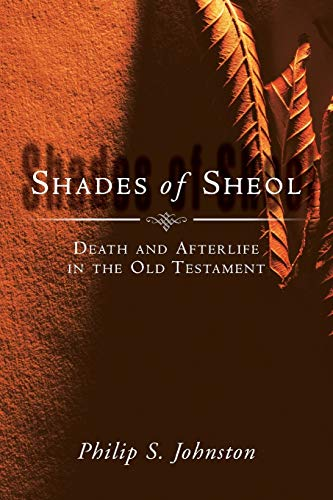 9780830826872: Shades of Sheol: Death and Afterlife in the Old Testament