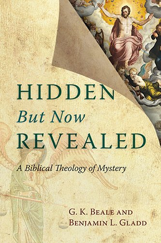 9780830827183: Hidden But Now Revealed: A Biblical Theology of Mystery