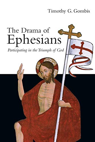 9780830827206: The Drama of Ephesians: Participating in the Triumph of God