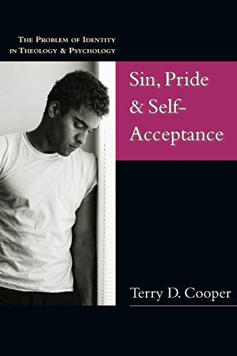 9780830827282: Sin, Pride & Self-Acceptance: The Problem of Identity in Theology & Psychology