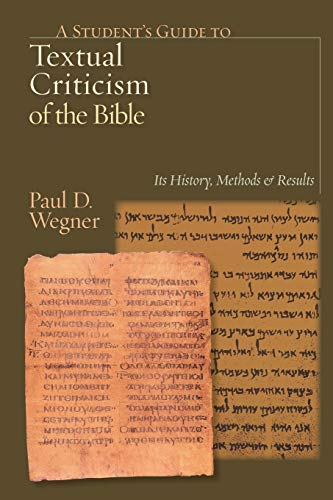 9780830827312: A Student's Guide to Textual Criticism of the Bible: Its History, Methods and Results