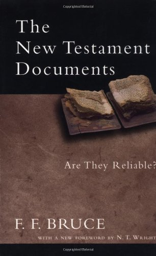 9780830827367: The New Testament Documents: Are They Reliable?
