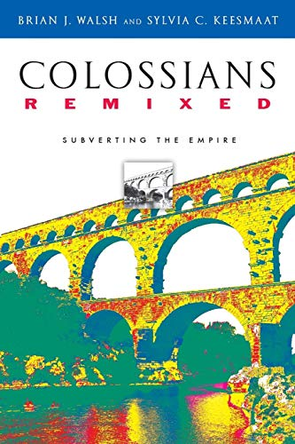 9780830827381: Colossians Remixed: Subverting the Empire