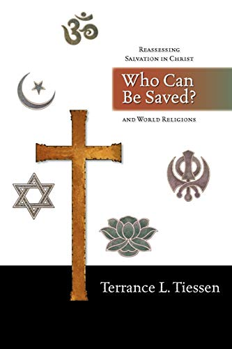 9780830827473: Who Can Be Saved?: Reassessing Salvation in Christ and World Religions