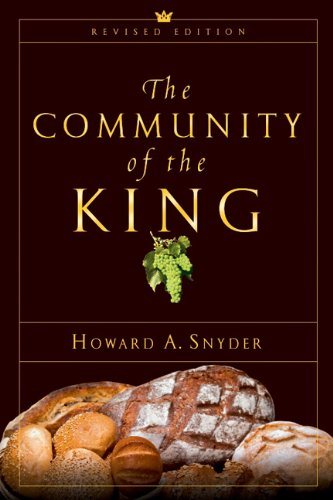 The Community of the King (0830827498) by Snyder, Howard A.