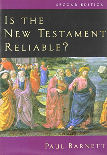 9780830827688: Is the New Testament Reliable?