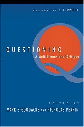 9780830827695: Questioning Q: A Multidimensional Critique