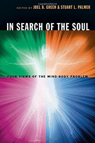9780830827732: In Search Of The Soul: Four Views Of The Mind-body Problem