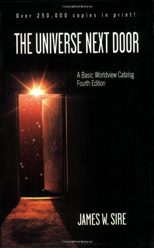 9780830827800: The Universe Next Door: A Basic Worldview Catalog 4th Edition