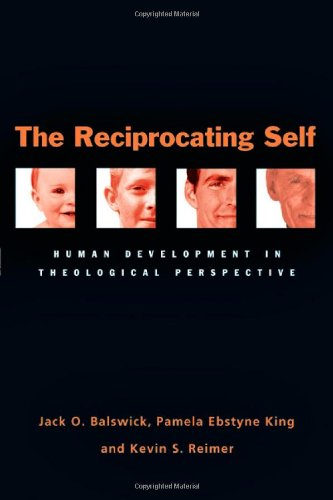 9780830827930: The Reciprocating Self: Human Development in Theological Perspective
