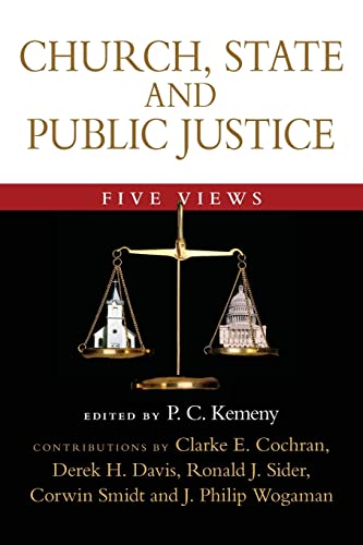 9780830827961: Church, State and Public Justice: Five Views