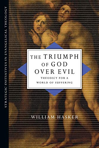 9780830828043: The Triumph of God over Evil: Theodicy for a World of Suffering (Strategic Initiatives in Evangelical Theology)