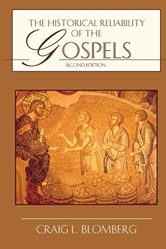 9780830828074: The Historical Reliability of the Gospels