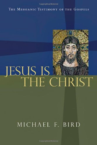 9780830828234: Jesus Is the Christ: The Messianic Testimony of the Gospels