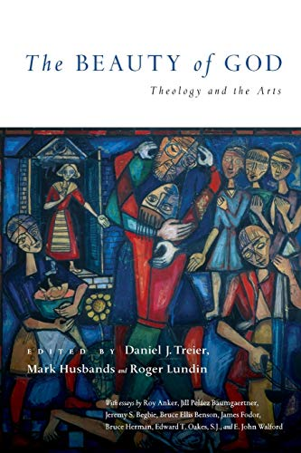 9780830828432: The Beauty of God: Theology and the Arts