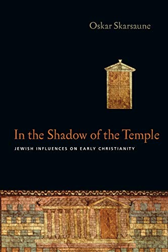 9780830828449: In the Shadow of the Temple: Jewish Influences on Early Christianity