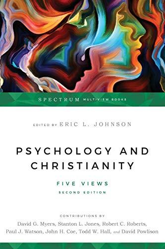 Psychology & Christianity: Five Views (Spectrum) Johnson,
