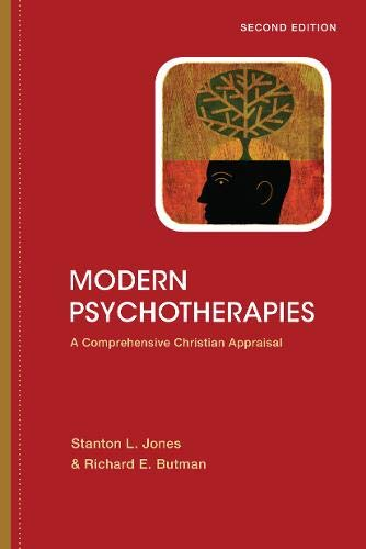 9780830828524: Modern Psychotherapies: A Comprehensive Christian Appraisal (Christian Association for Psychological Studies Partnership)
