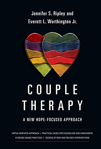 Couple Therapy: A New Hope-Focused Approach (Hardcover): Jennifer S. Ripley