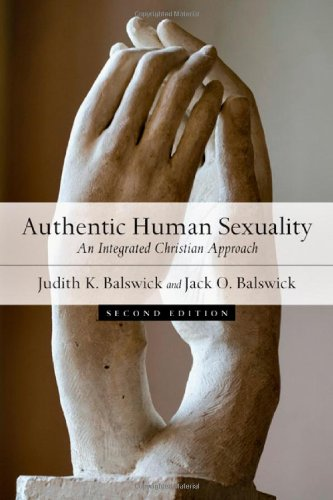 9780830828838: Authentic Human Sexuality: An Integrated Christian Approach