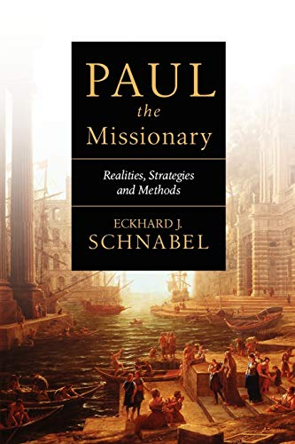 9780830828876: Paul the Missionary: Realities, Strategies and Methods